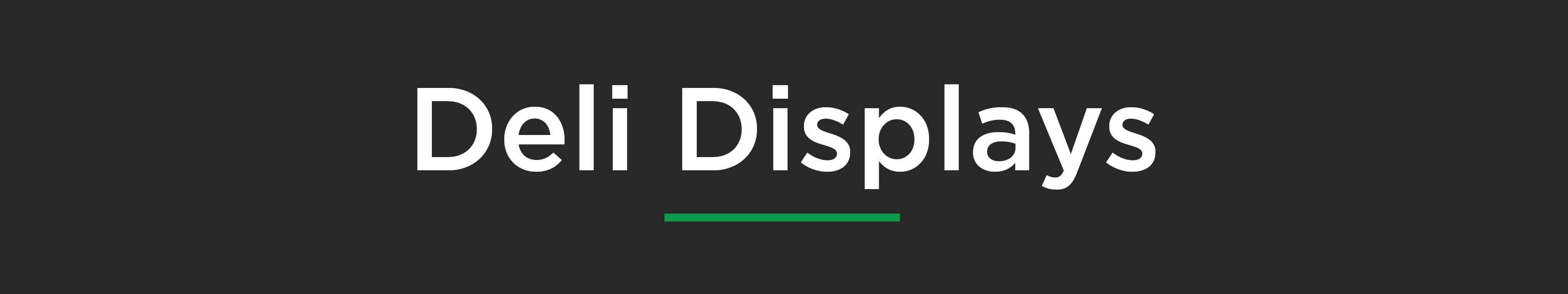 Deli Displays