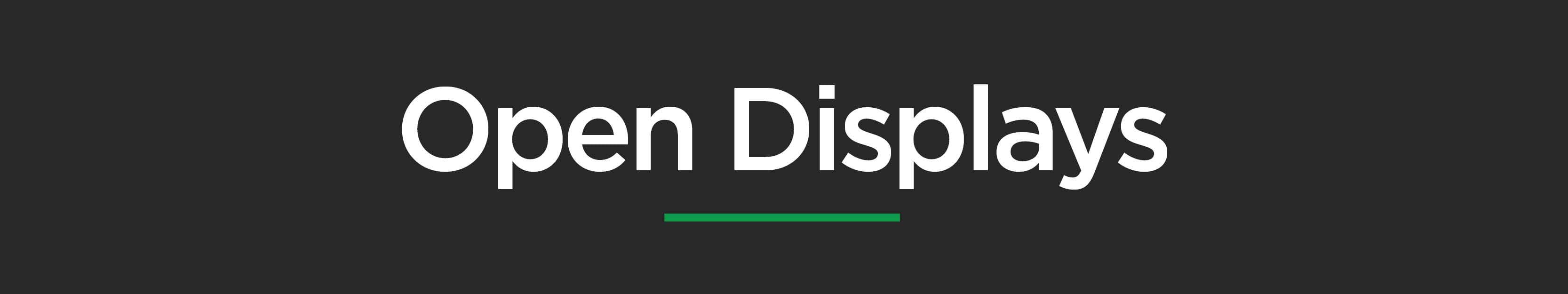 Open Displays