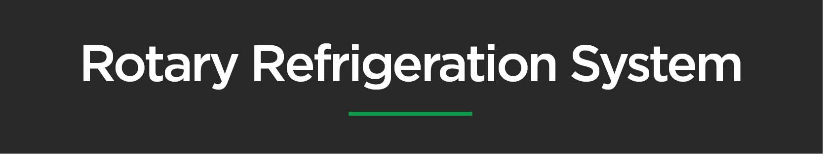 Refrigeration Systems - Rotary