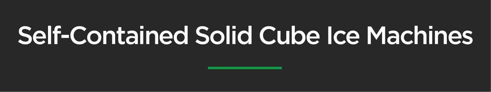 Self-Contained Solid Cube Ice